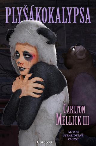 Plyšákokalypsa - III Carlton Mellick [E-kniha]